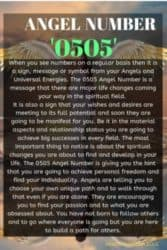 When you see numbers on a regular basis then it is a sign, message or symbol from your Angels and Universal Energies. The 0505 Angel Number is a message that there are major life changes coming your way in the spiritual field.