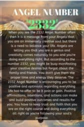 When you see the 2332 Angel Number often then it is a message from your Angels that you are an immensely creative soul but there is a need to balance your life. Angels are telling you that you are a genius and creativity comes naturally to you and you're doing everything right.