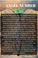 Have you been seeing the 616 Angel Number every now and then? If yes, then it is a message from your Angels and Ascended Masters that all of your needs and desires will be met soon.