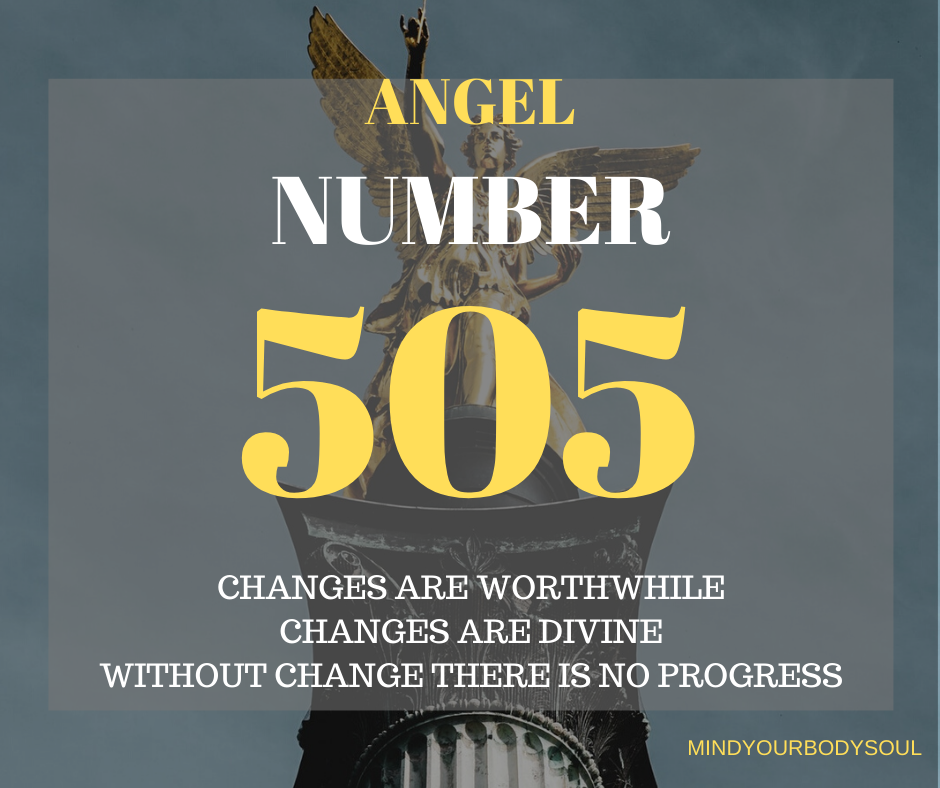 Angel Number 505 is the true meaning to make necessary and important changes in your life. The number 505 is telling you that there are going to be a new beginnings and huge changes that will enhance your life.