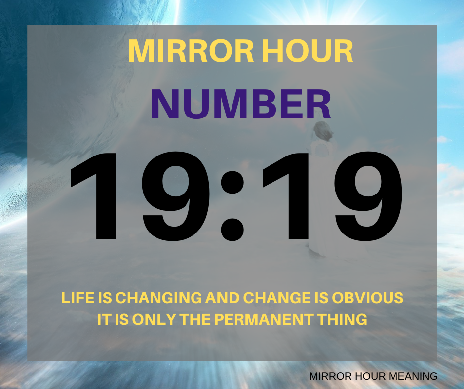 Did you just see the mirror hour number 19:19? Have you been seeing this number again and again for many months or even years? Then you are at the right place to know its meaning and symbolism.