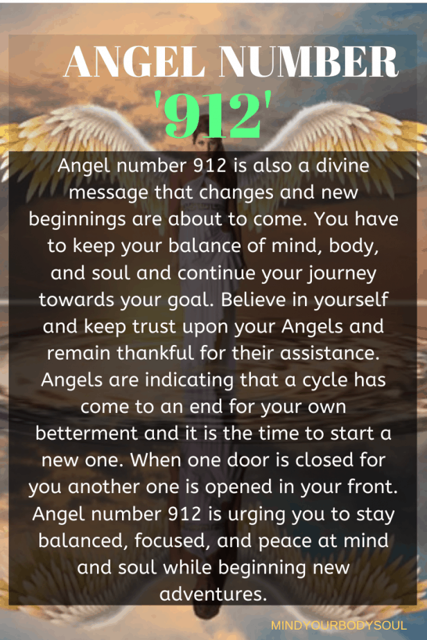 Angel number 912 is also a divine message that changes and new beginnings are about to come.