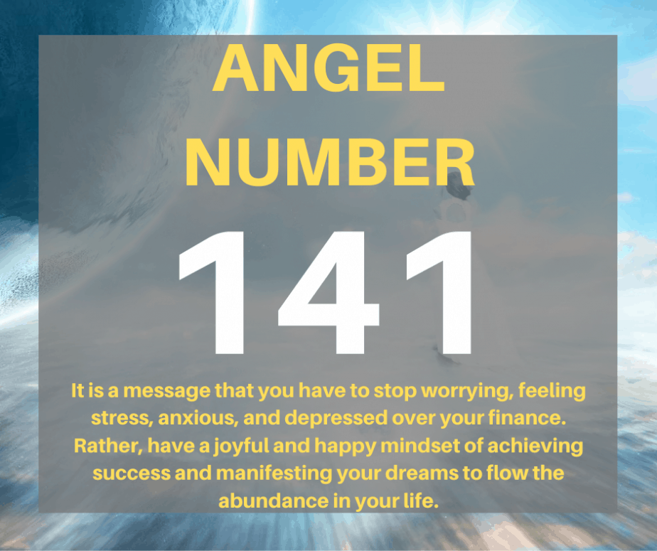 141 Angel Number