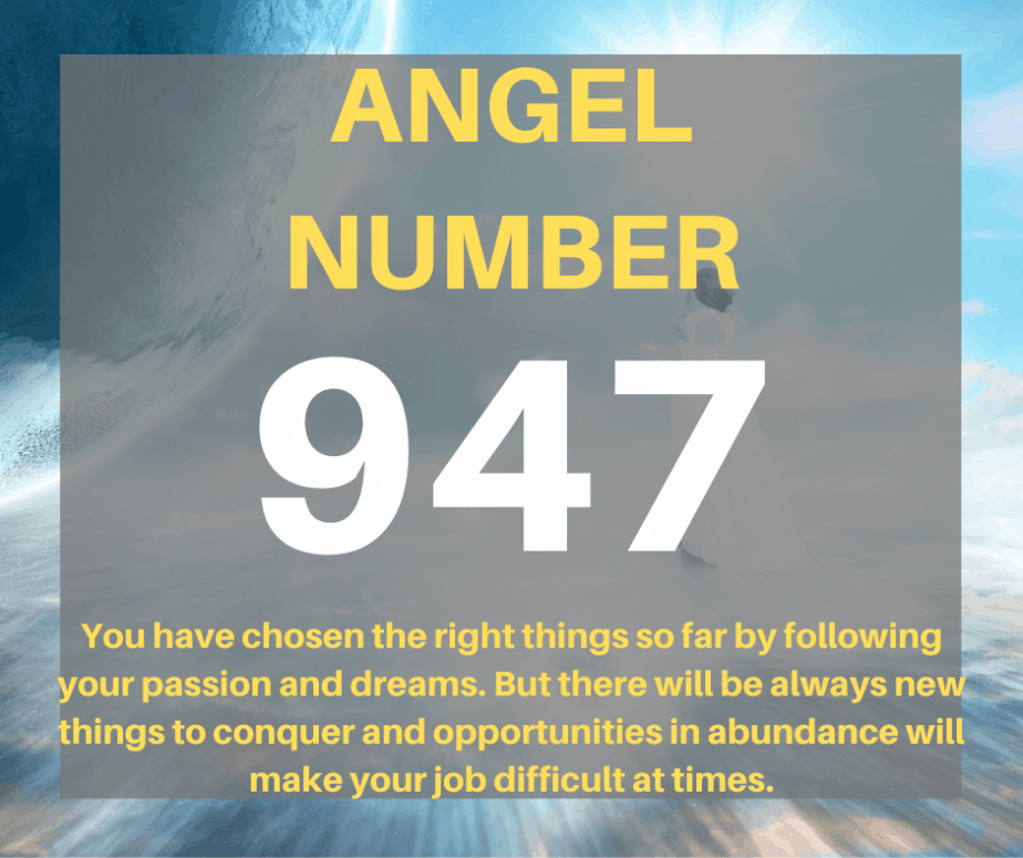 947 Angel Number