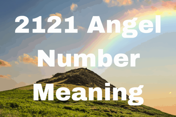 2121 Angel Number Meaning
